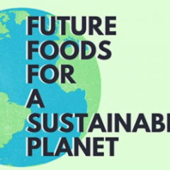 Future Foods for a Sustainable Planet seminar series
